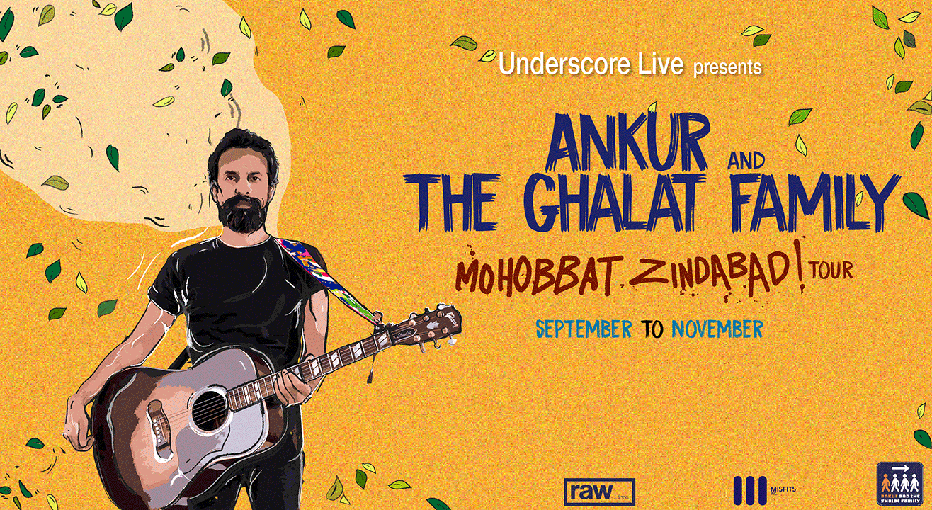 Pre-Register for Underscore Live Presents Ankur & the Ghalat Family - Mohobbat Zindabad Tour