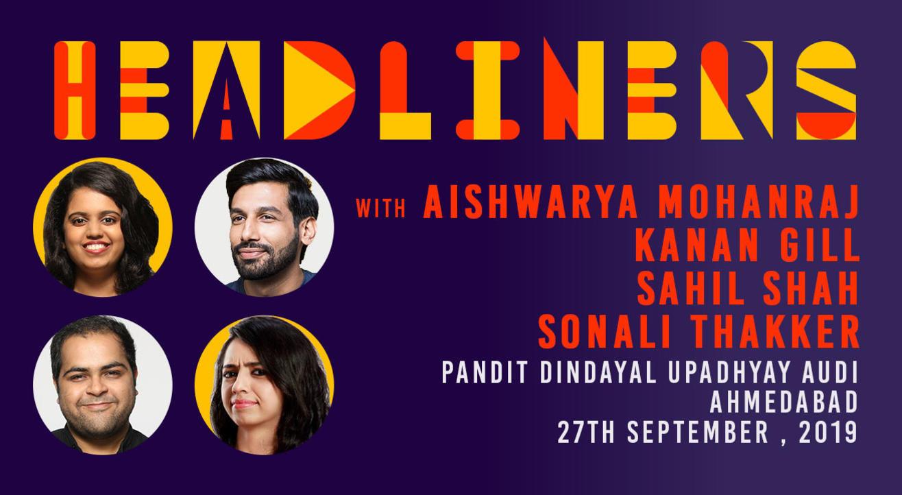 Headliners ft Aishwarya Mohanraj, Kanan Gill, Saurav Mehta and Sonali Thakker