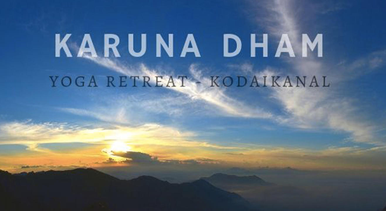 3 Days Yoga Retreat At Karuna Dham - Kodaikanal