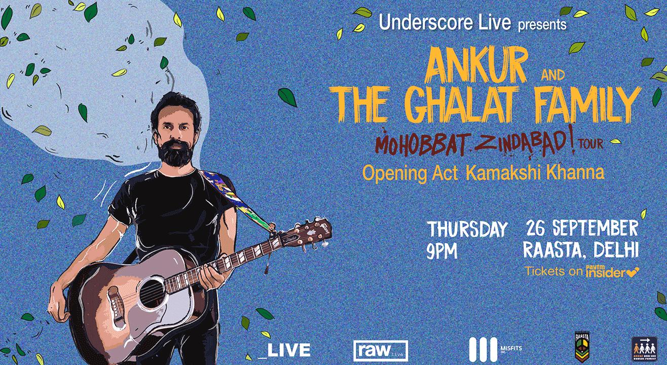 Underscore Live Presents Ankur & the Ghalat Family | Delhi