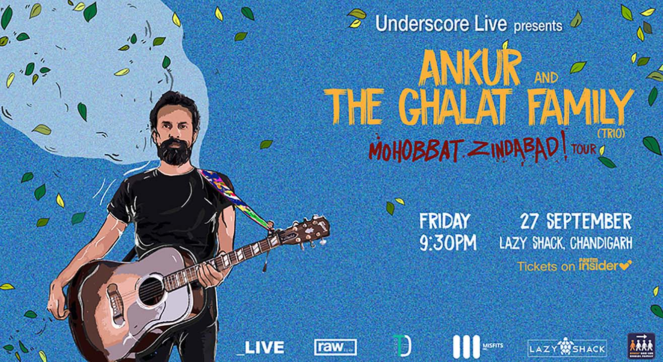 Underscore Live presents Ankur Tewari & the Ghalat Family ( Trio) | Chandigarh