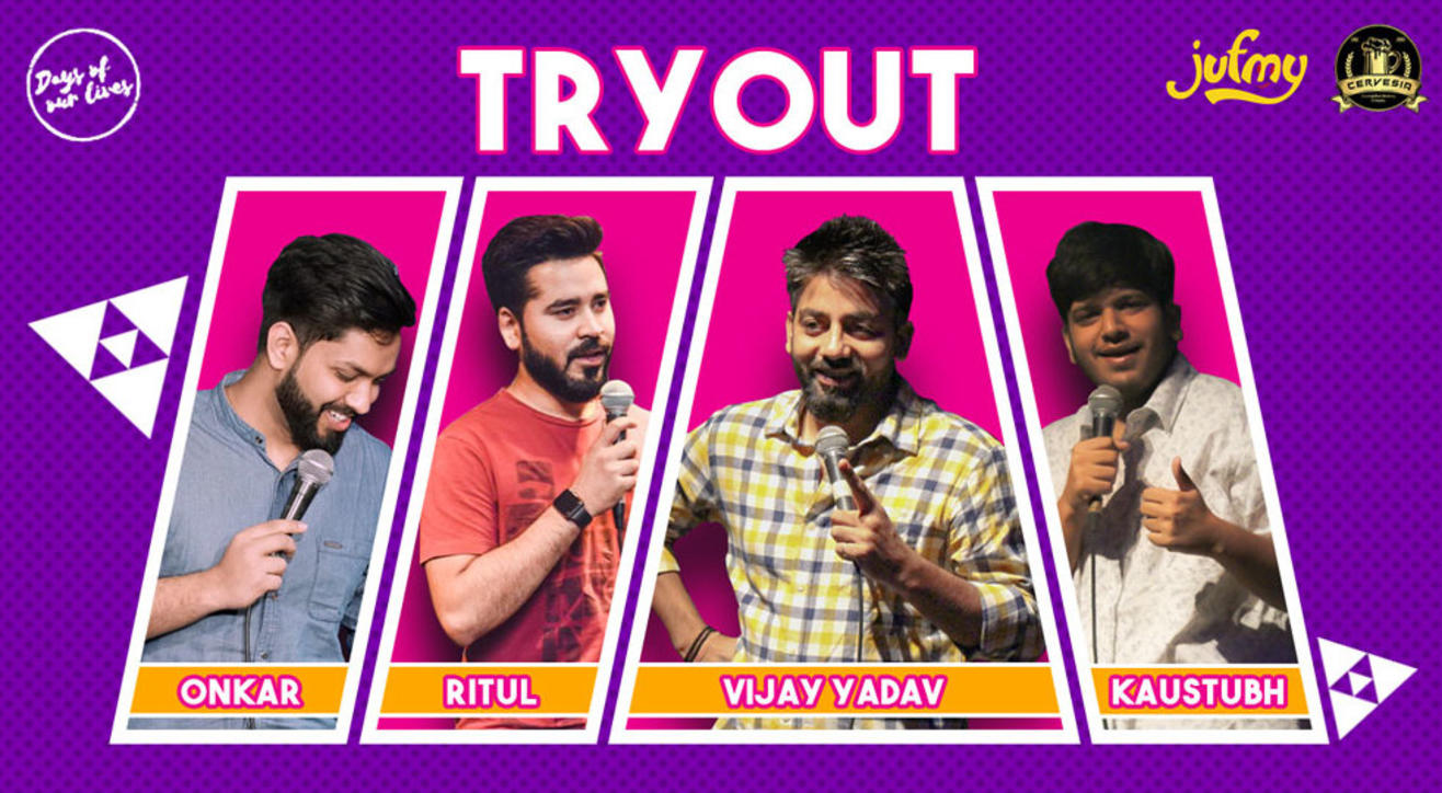 TryOut ft. Kaustubh Agarwal, Onkar Yadav, Ritul Yadav and Vijay Yadav