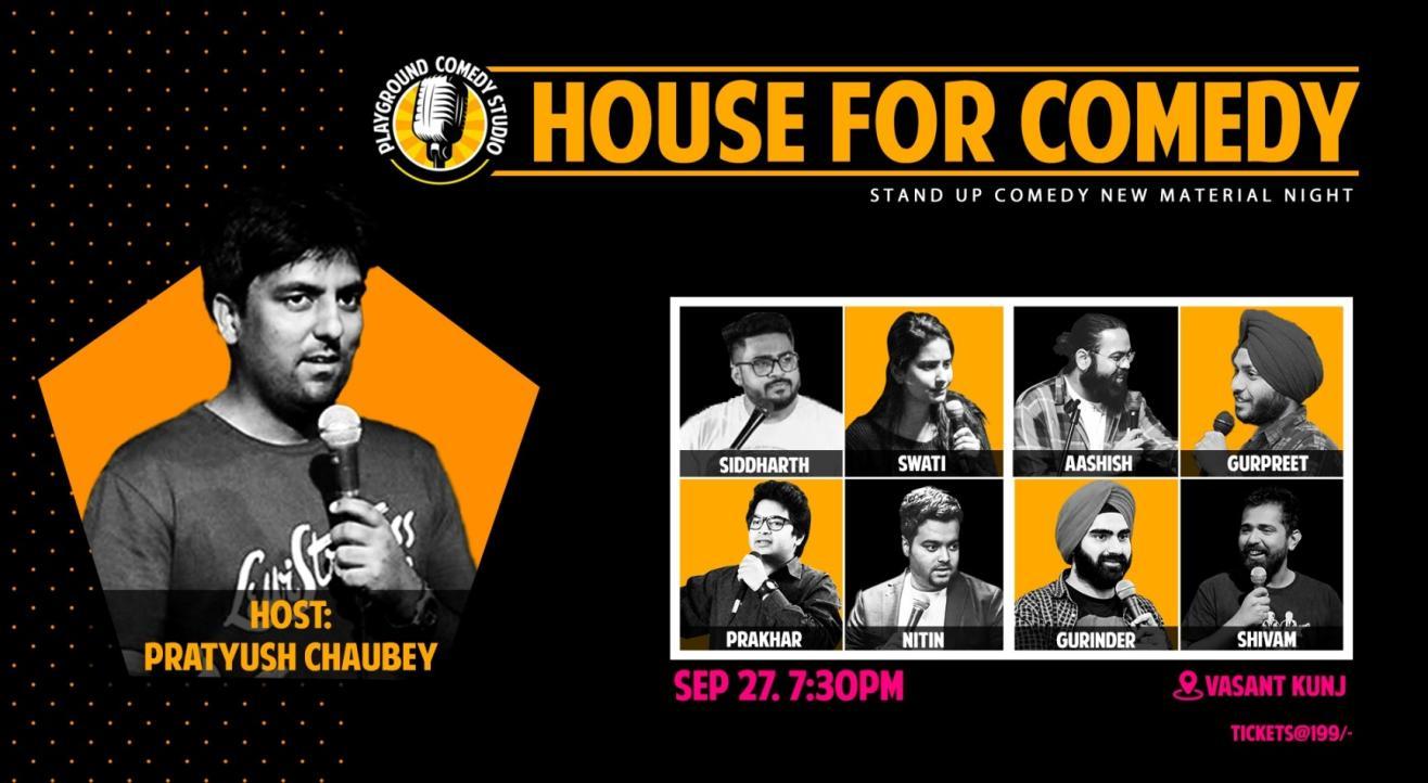 House For Comedy with Pratyush Chaubey