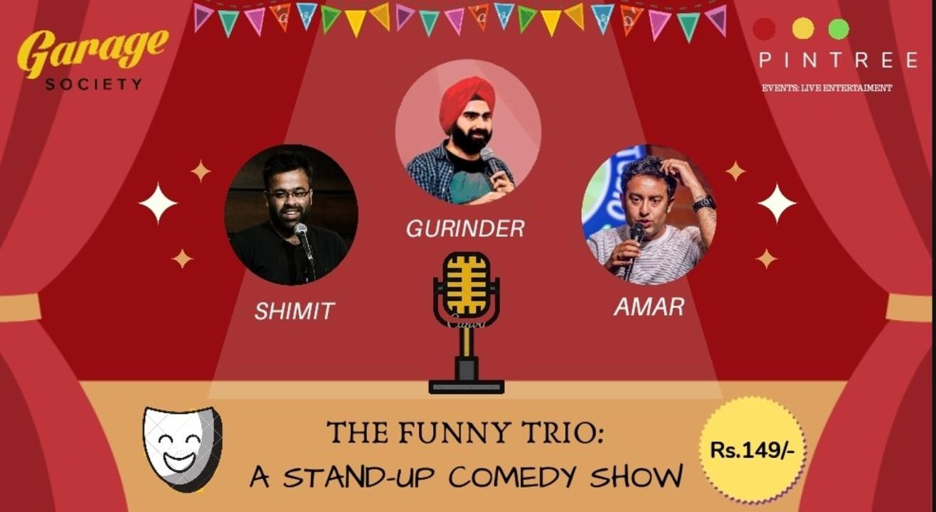 THE FUNNY TRIO: A STAND UP COMEDY SHOW
