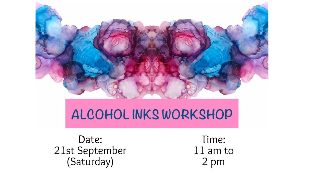 Alcohol Inks Workshop
