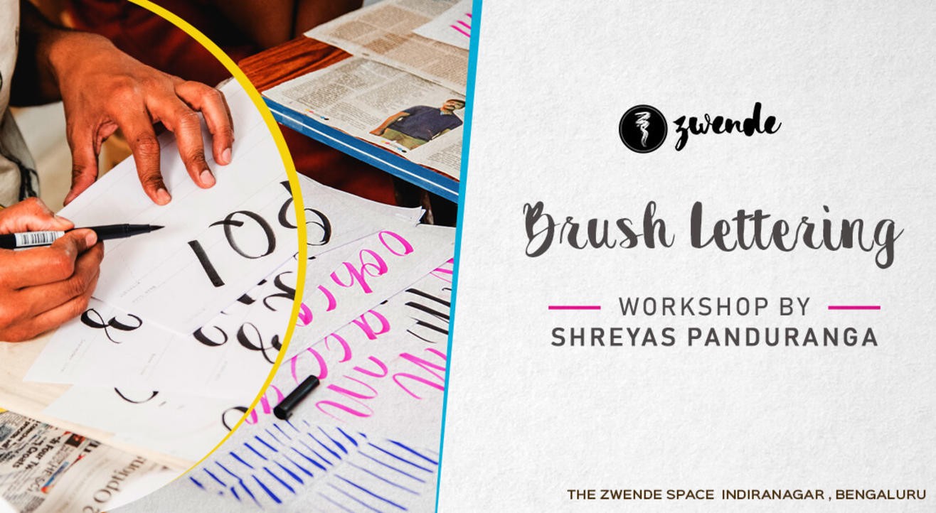 Brush Lettering Workshop by Shreyas Panduranga