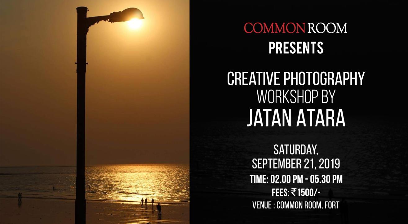Creative Photography Workshop by Jatan Atara