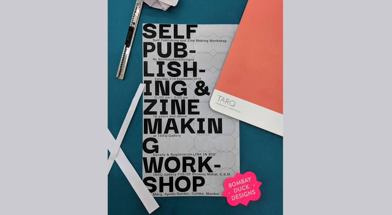 Self Publishing and Zine Making Workshop with BombayDuckDesigns