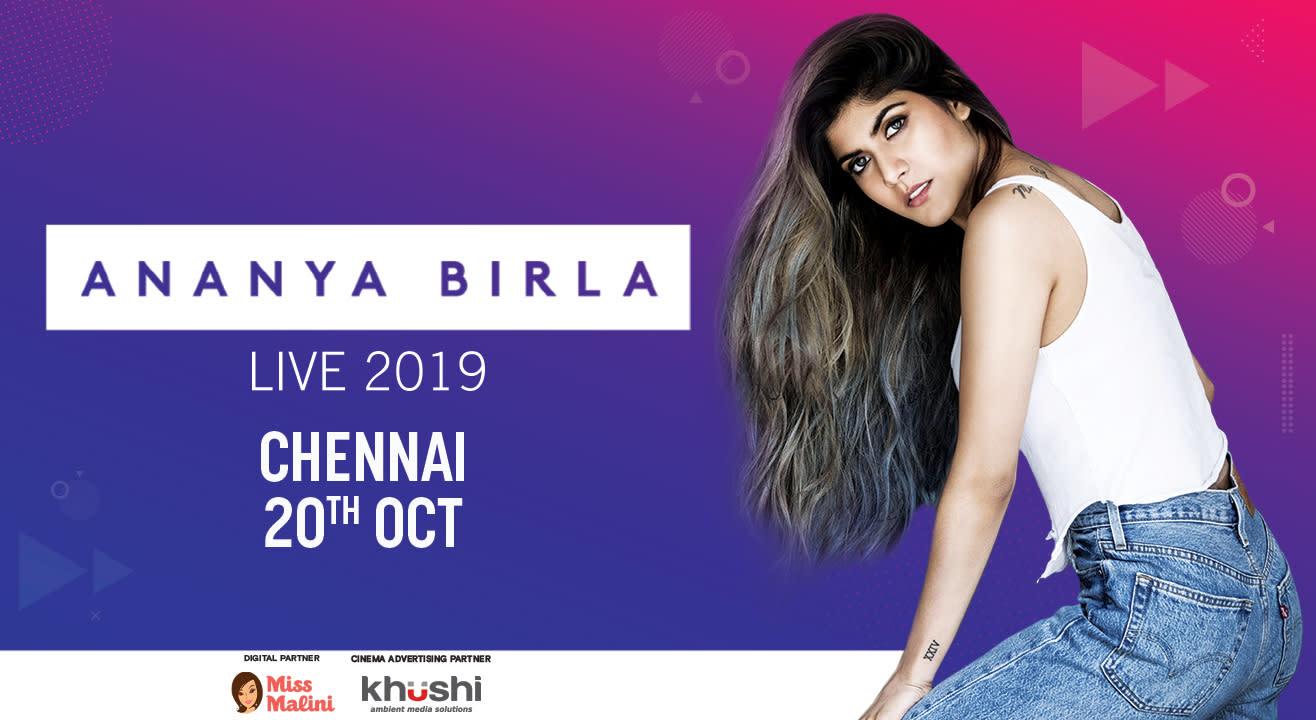 Ananya Birla India Tour 2019 | Chennai