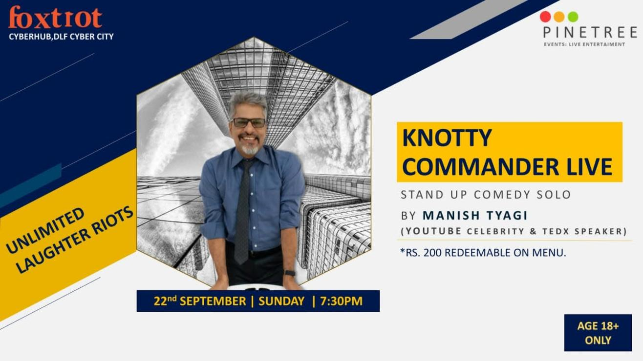 KNOTTY COMMANDER LIVE FT MANISH TYAGI