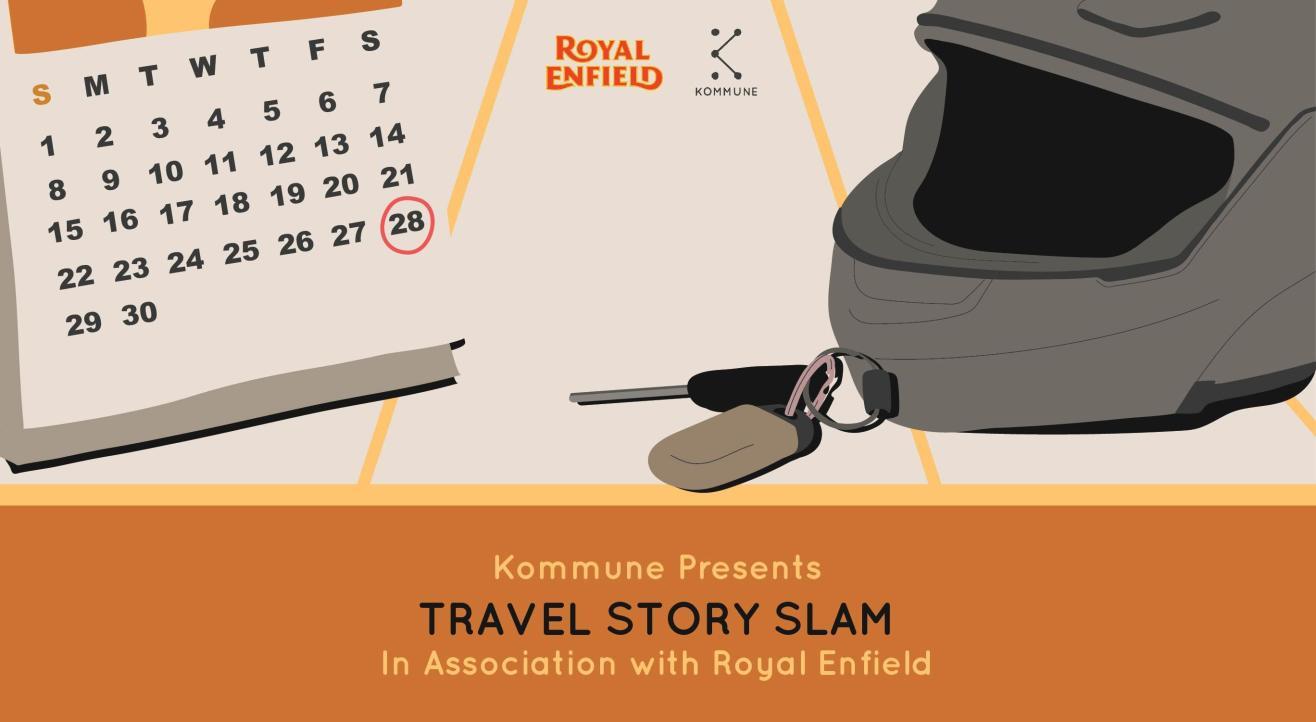 Kommune X Royal Enfield: Travel Story Slam, Delhi
