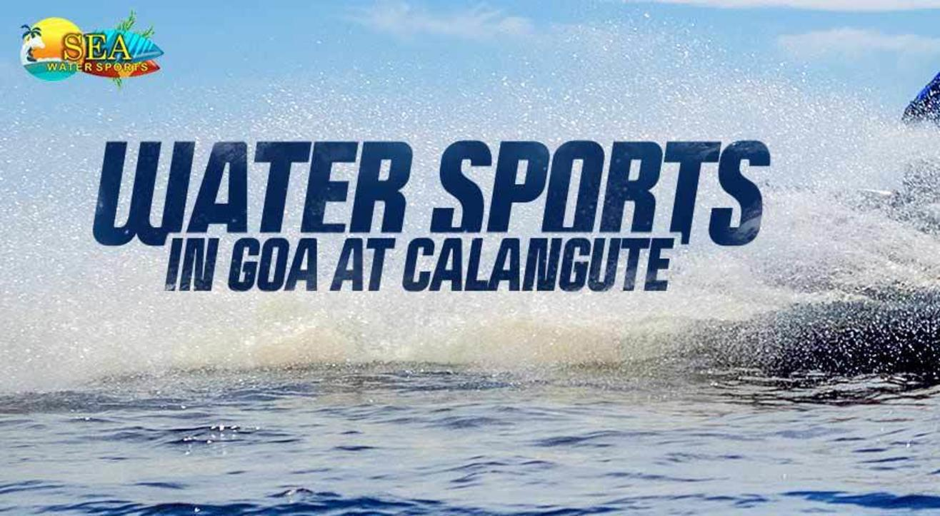 Water Sports in Calangute beach by Sea Water Sports