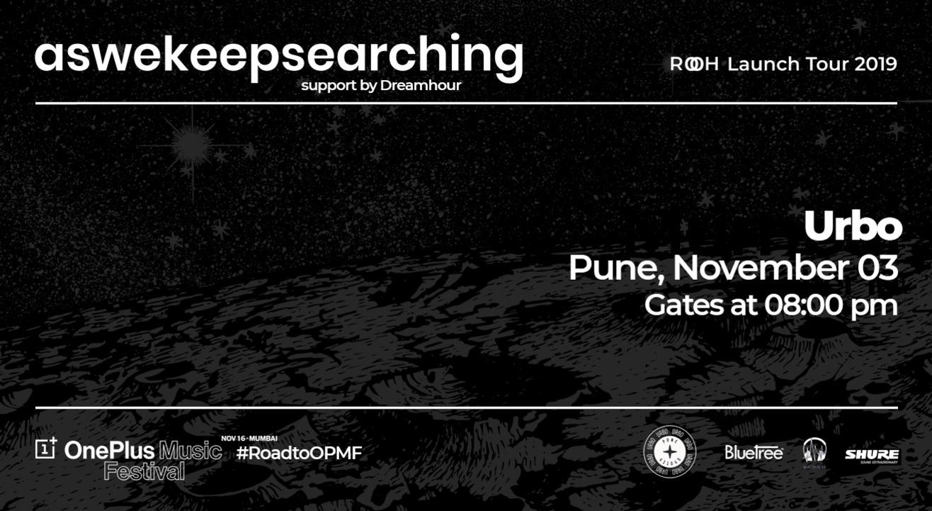 Aswekeepsearching 'Rooh' Launch Show | Pune