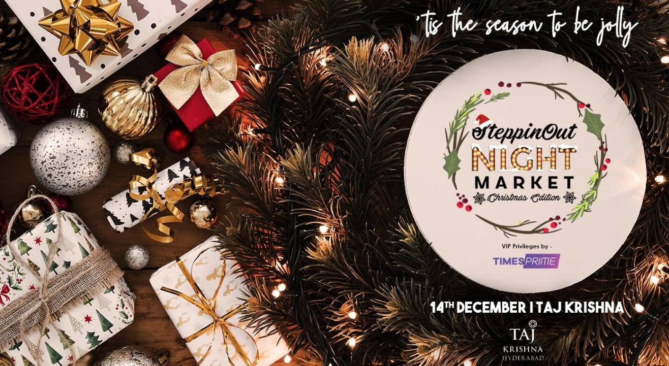 SteppinOut Night Market - Christmas Edition | Hyderabad