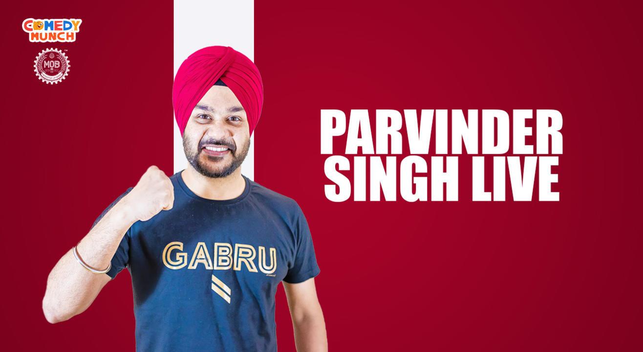 Comedy  Munch: Parvinder Singh Live