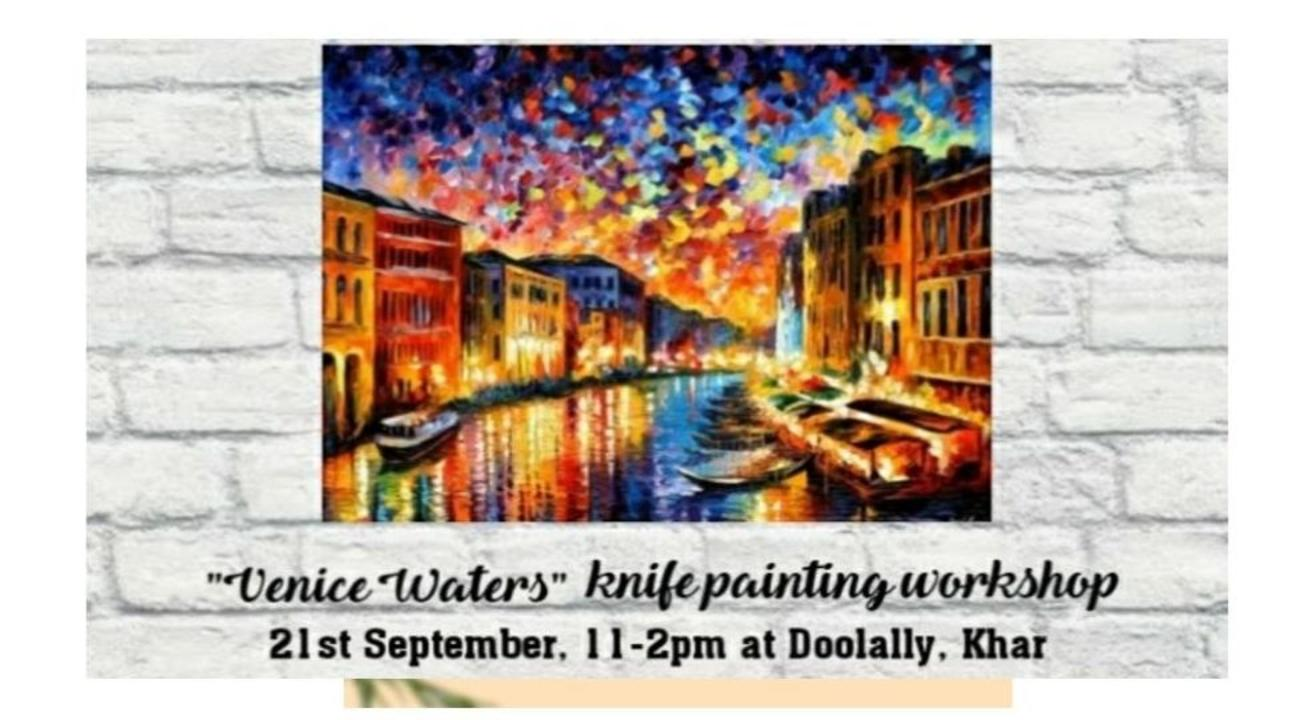 Venice Waters Knife Painting Workshop-Damini Sargam