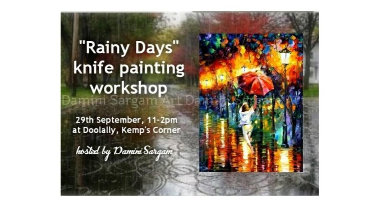 Rainy Days Knife Painting Workshop- Damini Sargam