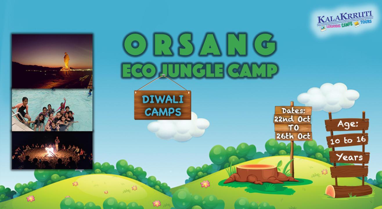 Diwali Camp for Kids: Orsang Eco Jungle Camp, Gujarat