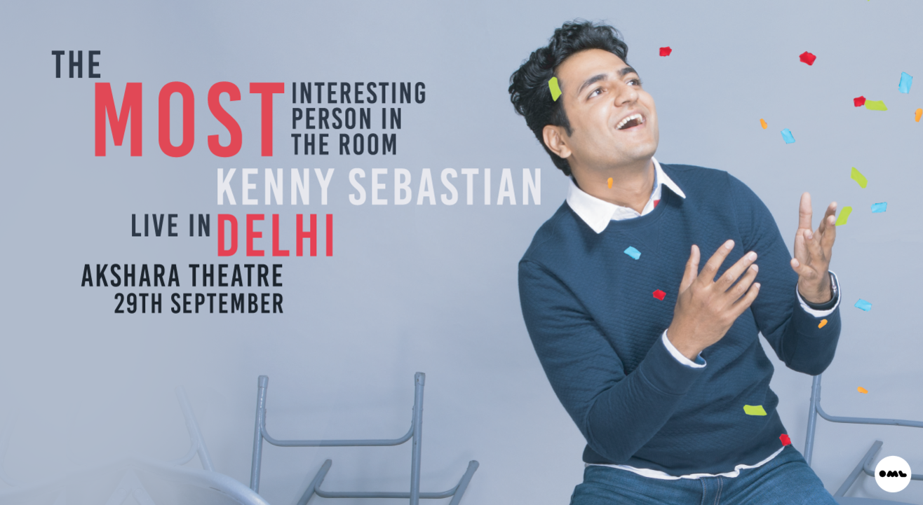 The Most Interesting Person In The Room – Kenny Sebastian | Delhi