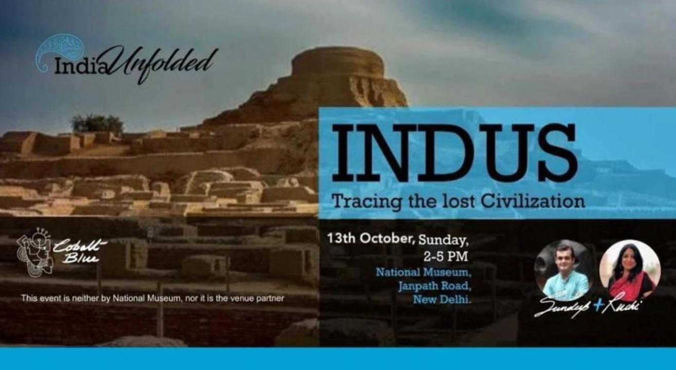 Indus : Tracing The Lost Civilization