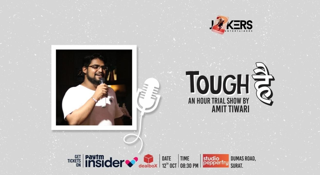 Tough Hai-Standup Comedy Show