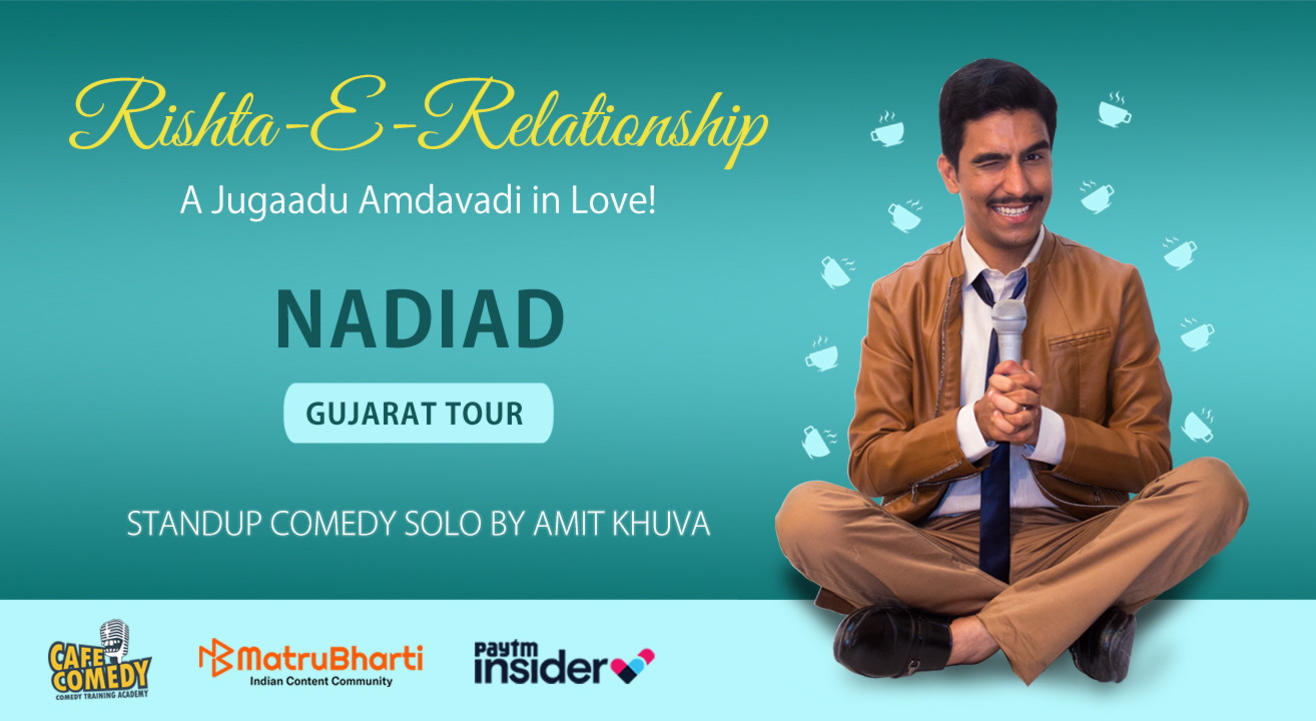 Rishta-E-Relationship by Amit Khuva : Live in Nadiad