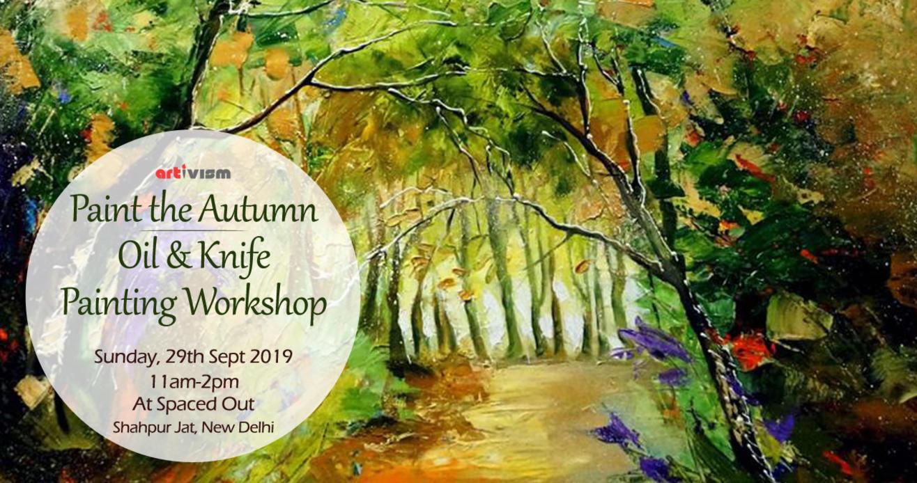Paint the Autumn: Oil & Knife Painting Workshop