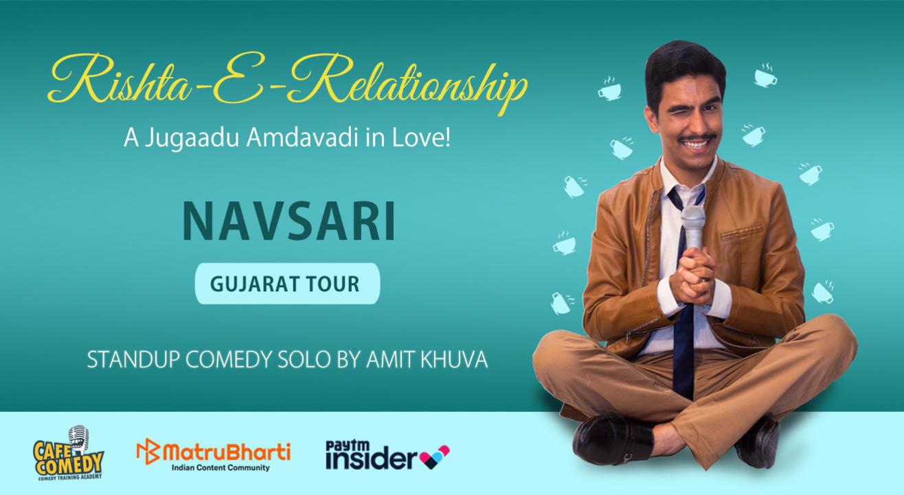 Rishta-E-Relationship by Amit Khuva : Live in Navsari