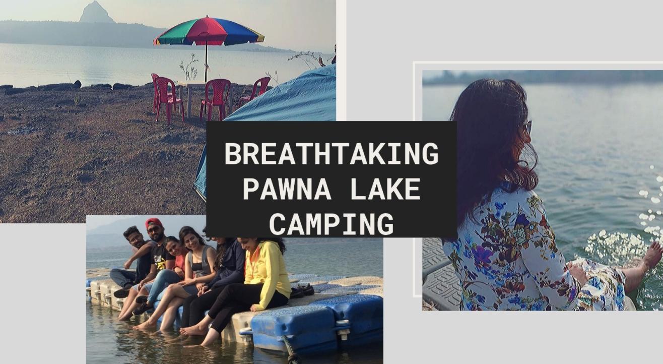 Breathtaking Pawna Camping