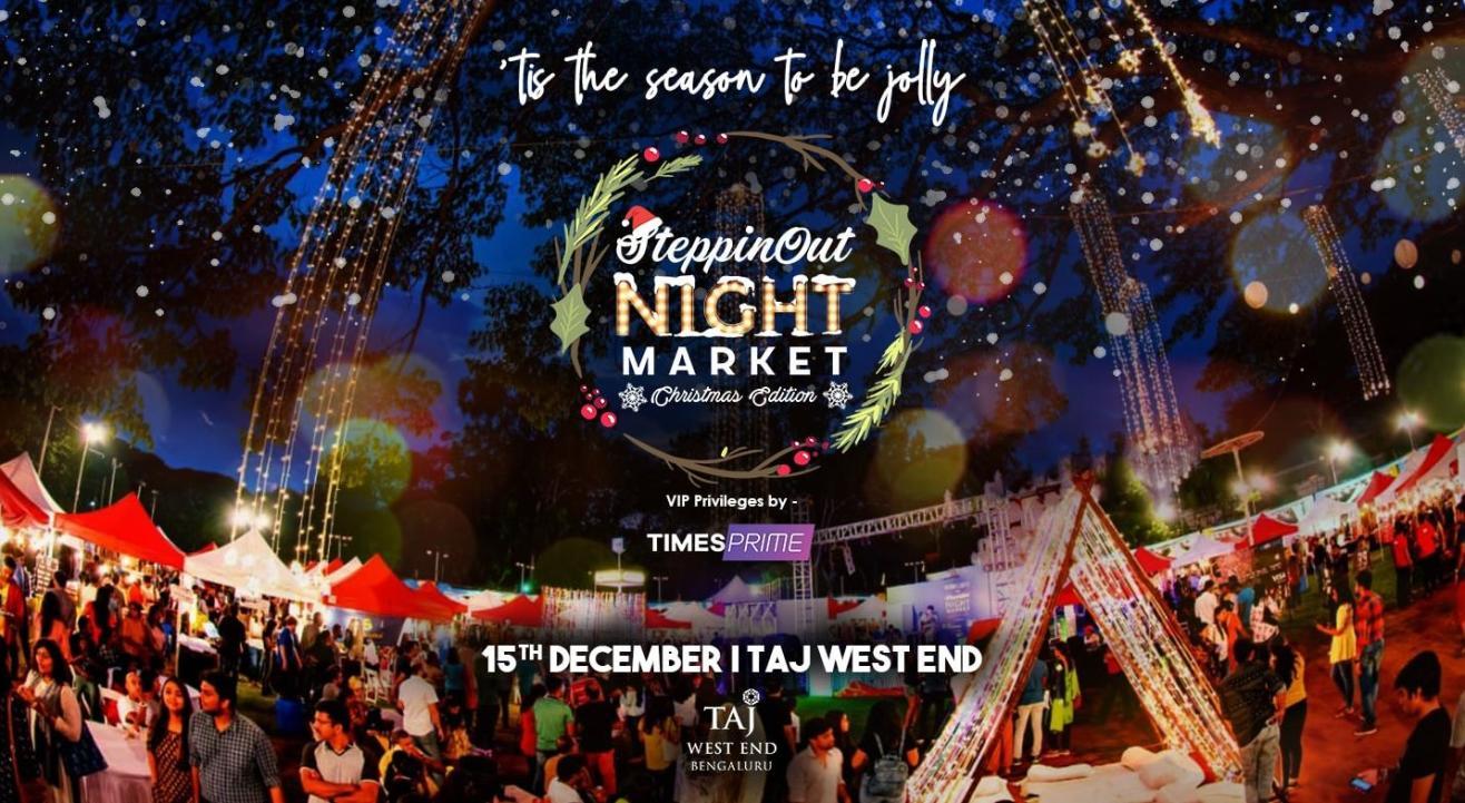 Times Prime: SteppinOut Night Market - Christmas Edition, Bangalore