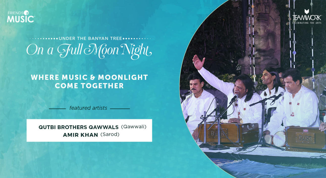 Friends of Music : Under the Banyan Tree on a Full Moon Night   October Edition