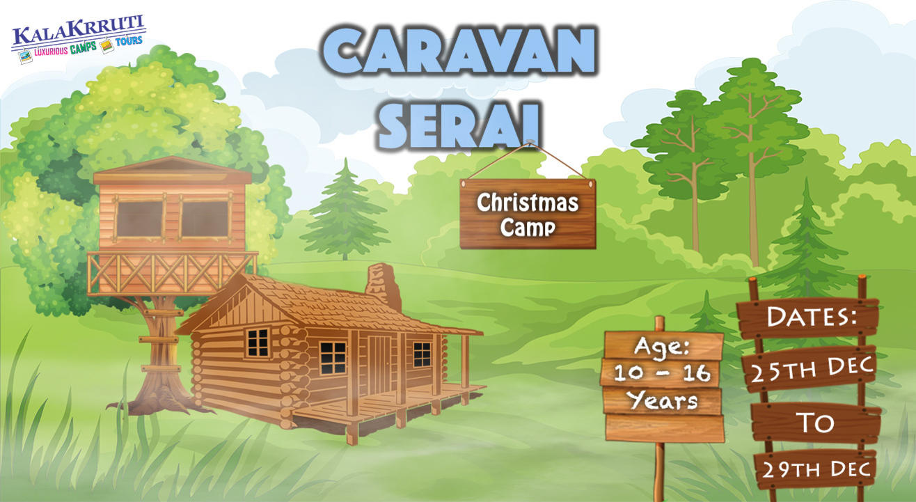Christmas Camp for Kids: Caravan Serai, Gujarat
