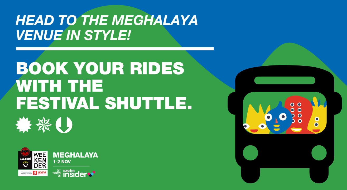 Your Ride to Bacardi NH7 Weekender Meghalaya