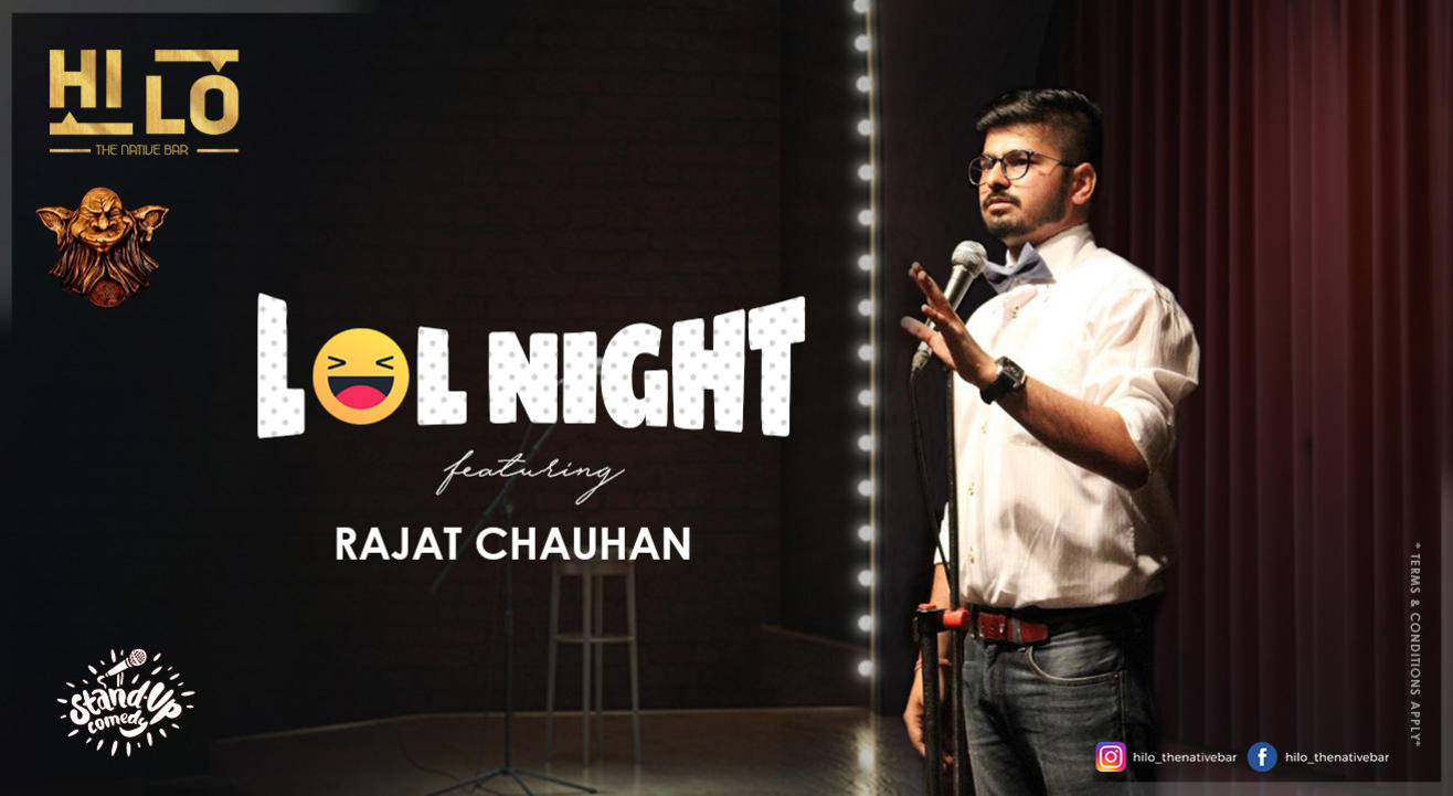 Lol Night Ft. Rajat Chauhan
