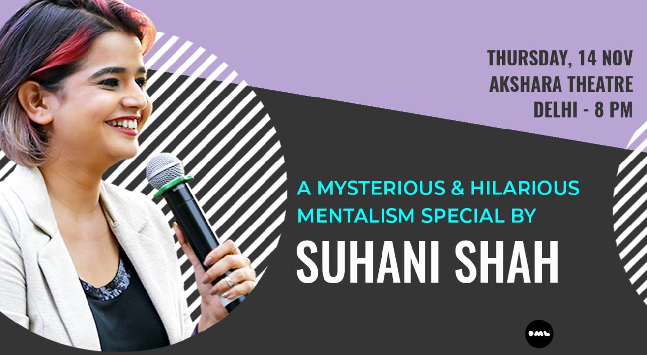 Mentalism Special by Suhani Shah: Delhi