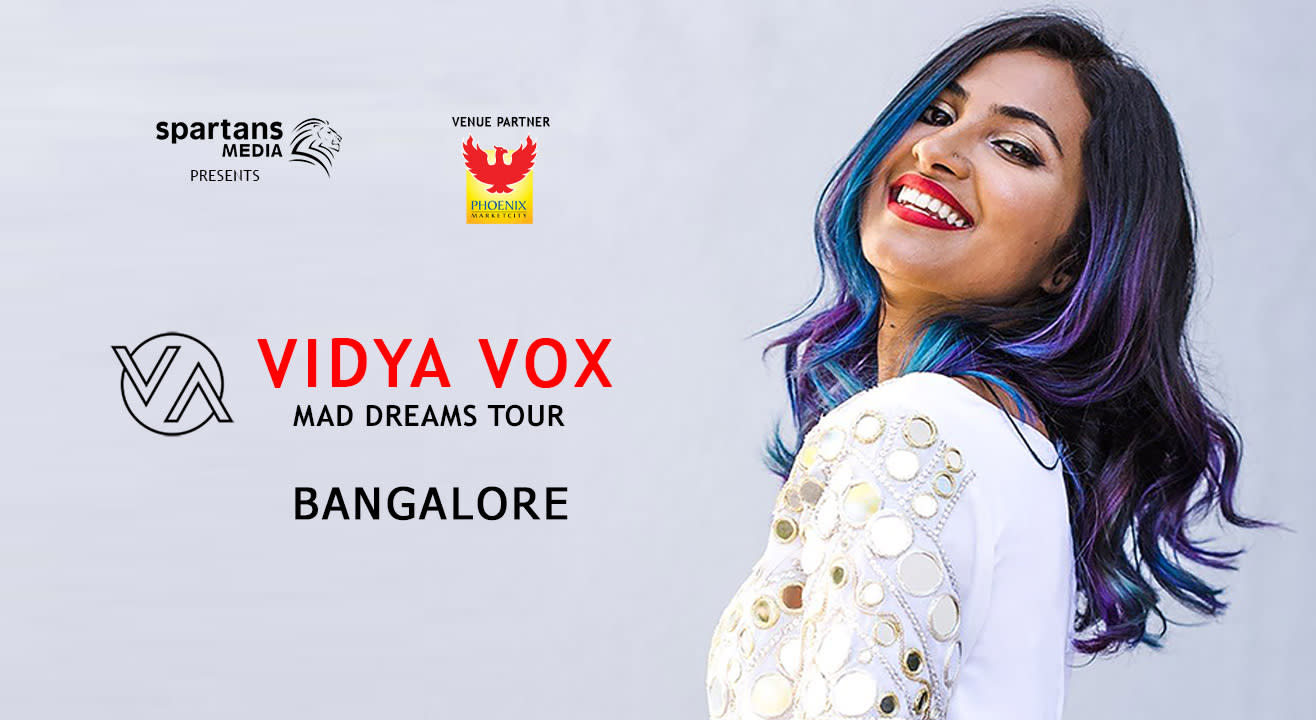 Vidya Vox – Mad Dreams Tour | Bangalore