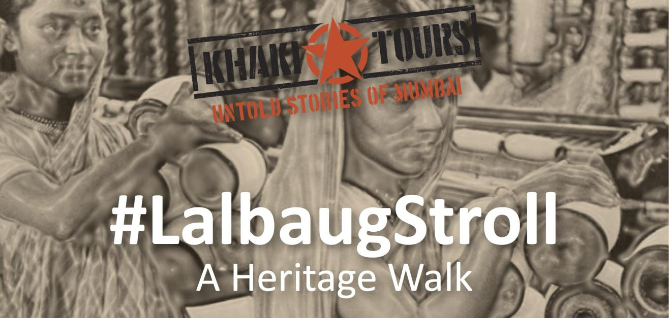 #LalbaugStroll by Khaki Tours