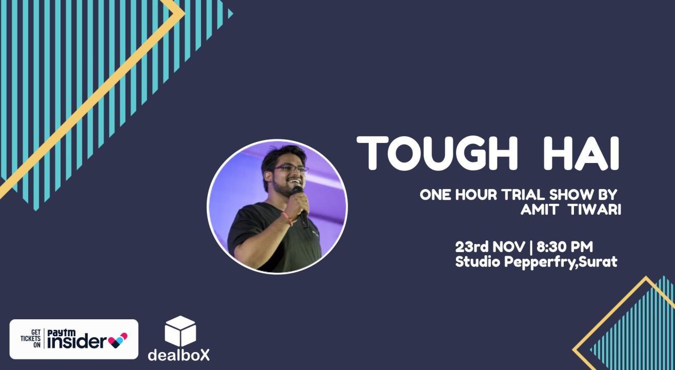 Tough Hai-Standup Comedy Show