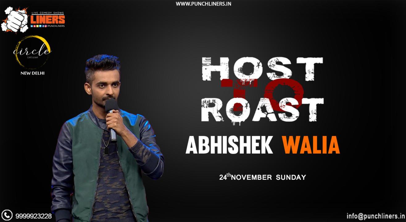 Punchliners: Host to Roast ft Abhishek Walia