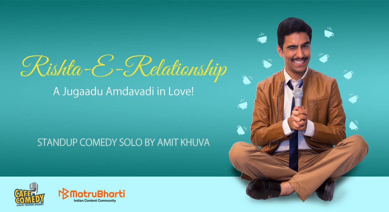 Don't miss Amit Khuva's newest comedy show about romance!