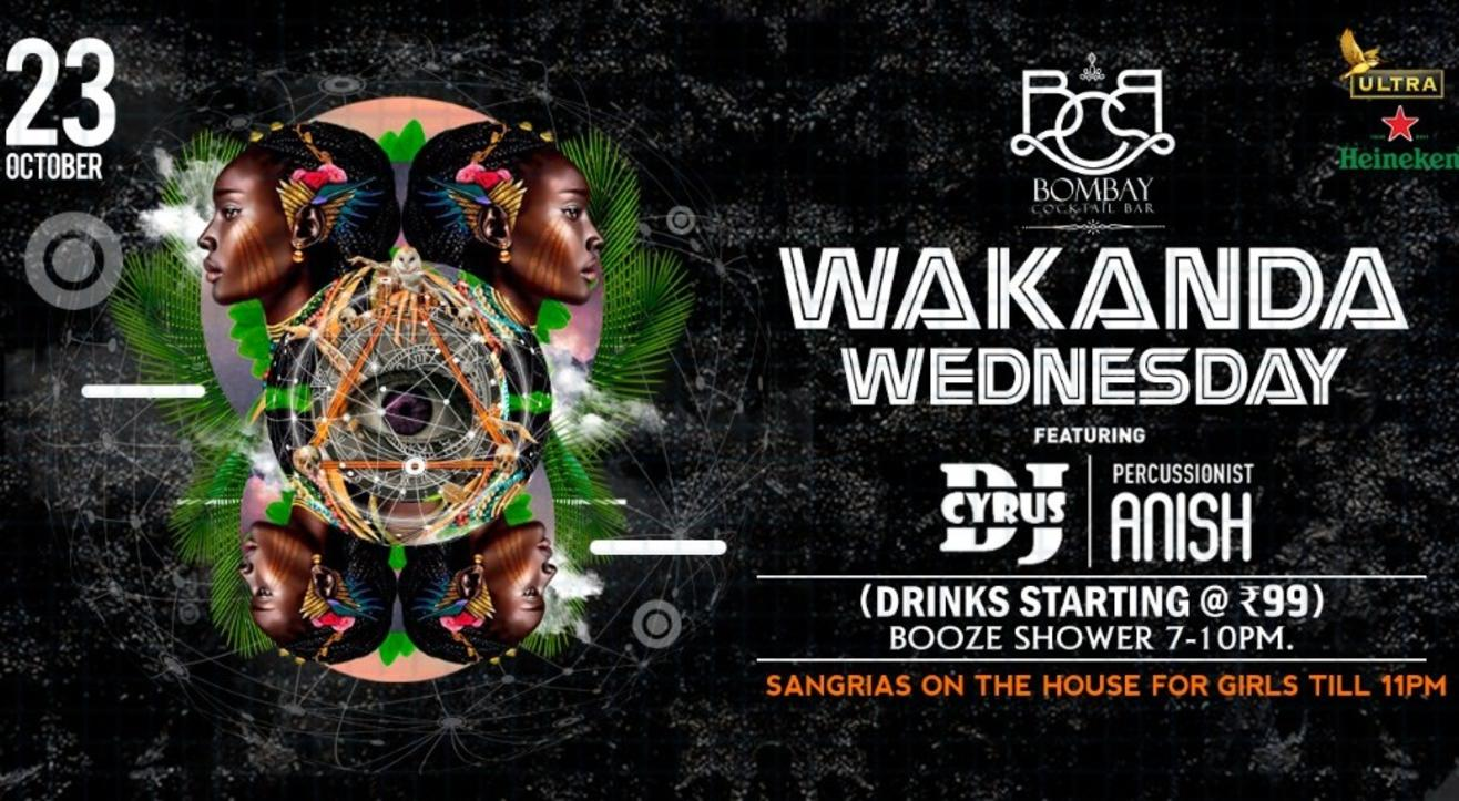 Wakanda Wednesday Ft Dj Cyrus & Anish Percussionist