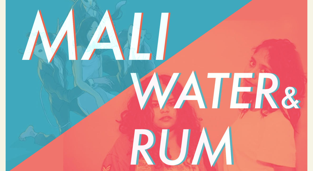 Mali and Water&Rum