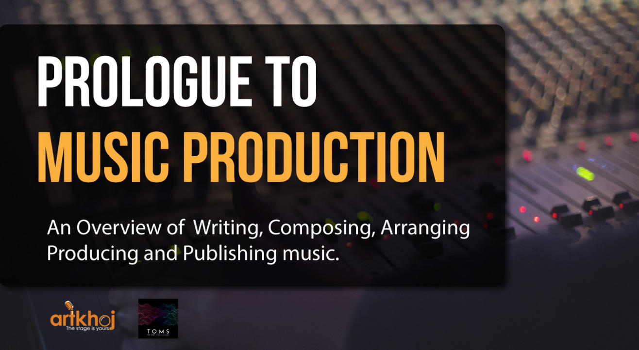 Prologue to Music Production
