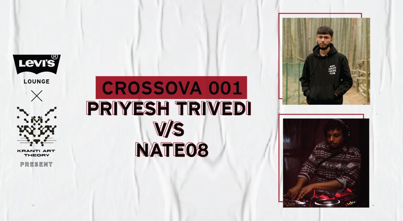 Levi's® Lounge x Kranti Art Theory present Crossova 001: PRIYESH TRIVEDI v/s NATE08