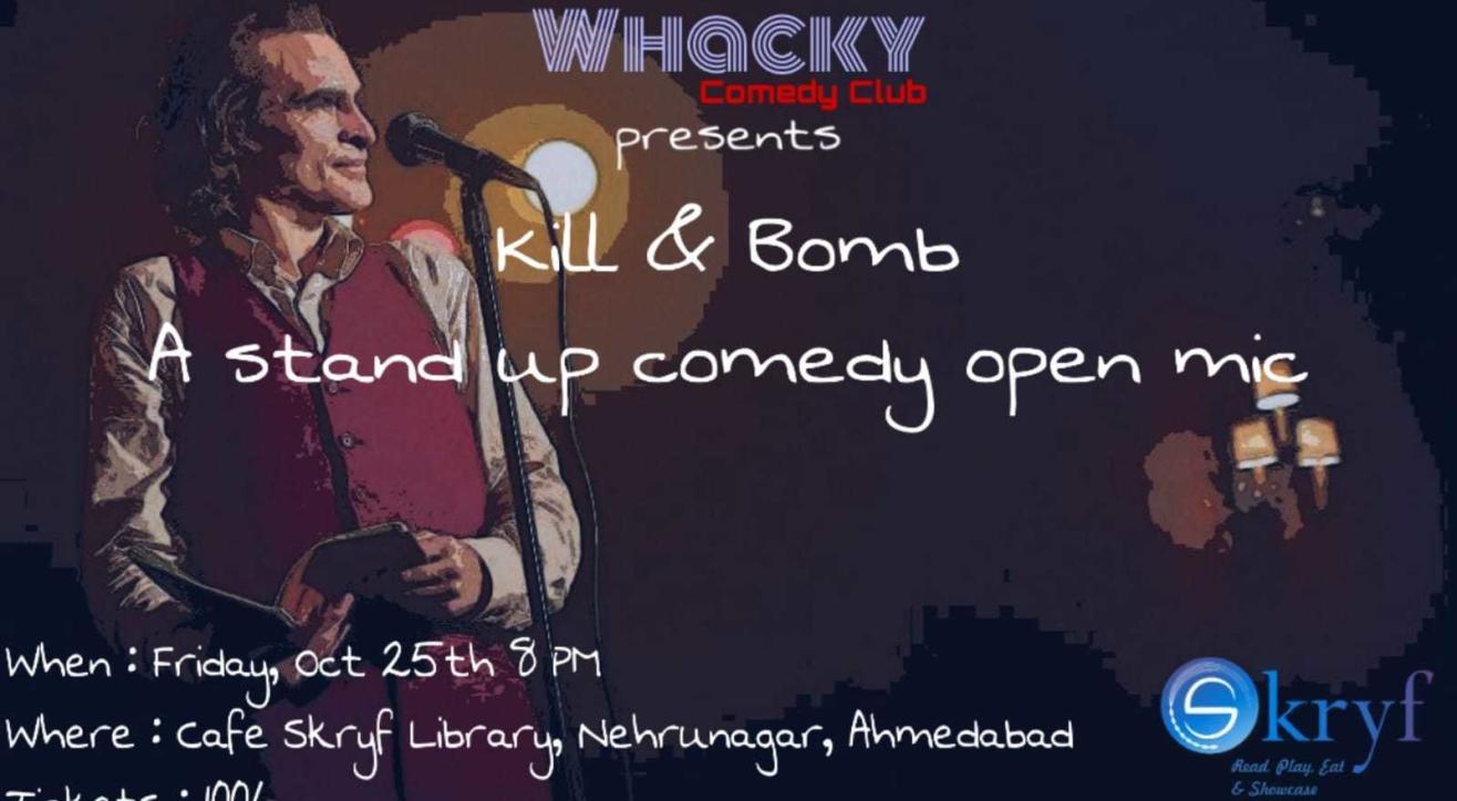 Kill & Bomb 5.0 comedy open mic