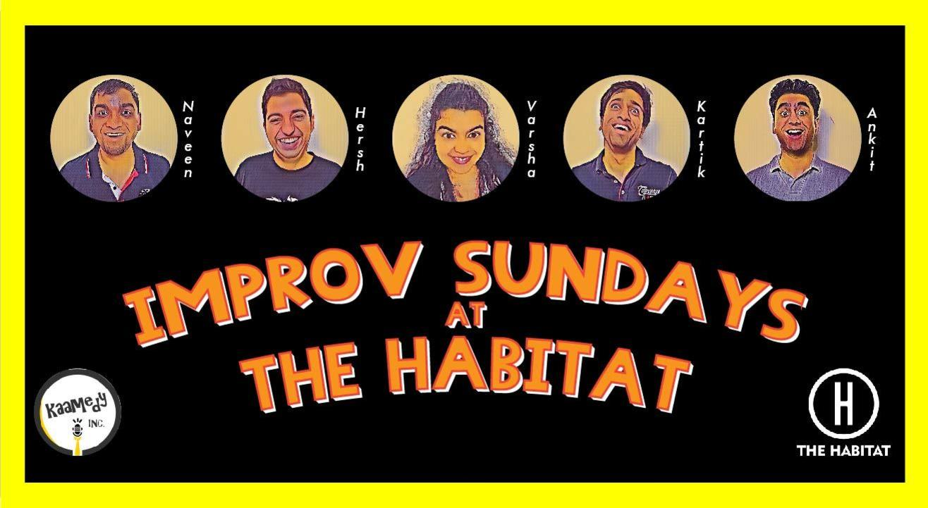 Improv Sundays at The Habitat ft. Kaamedy Inc.