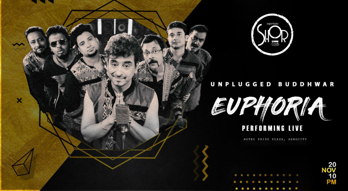 Unplugged Buddhwar Ft. Euphoria