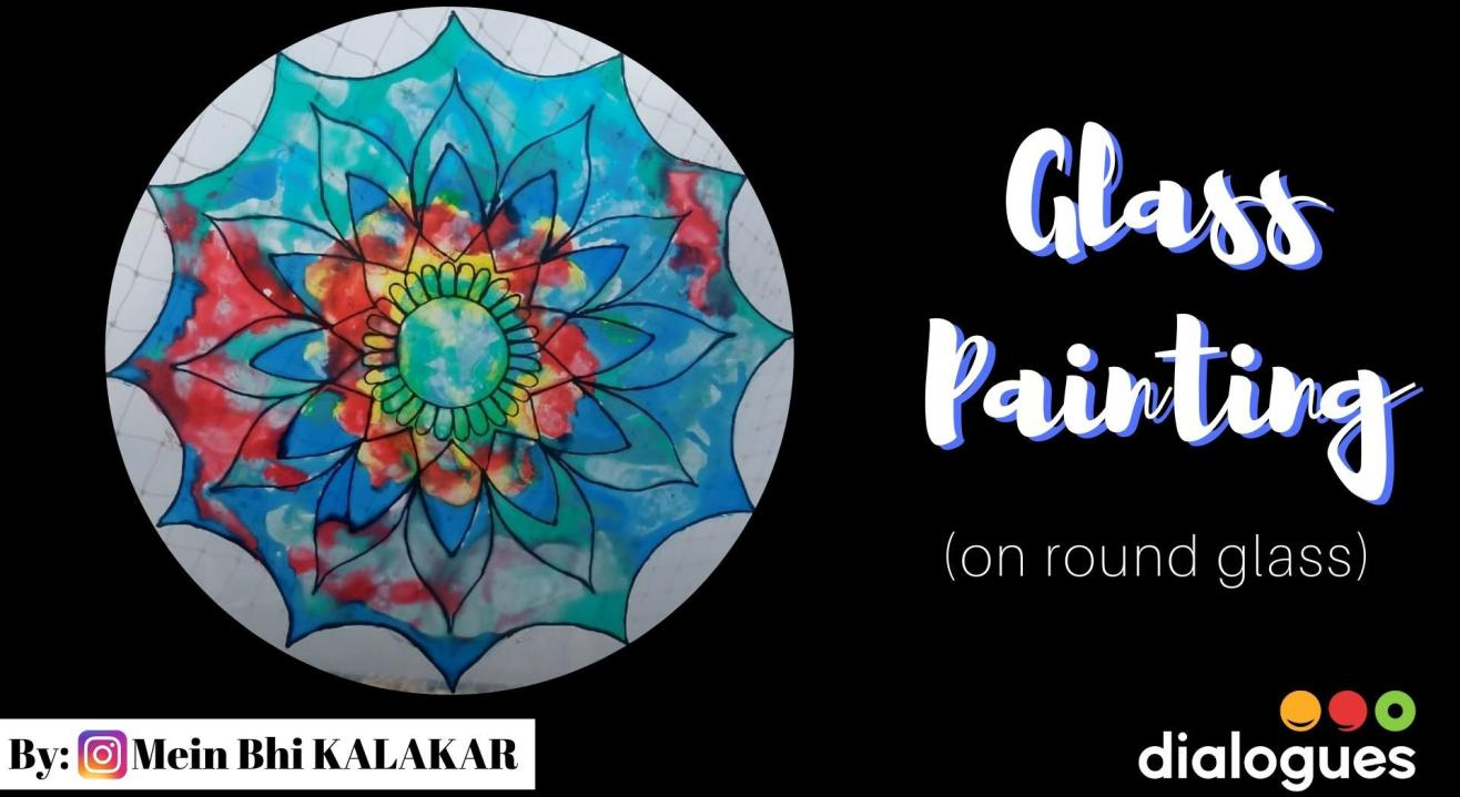 Glass Painting Workshop (on round glass)