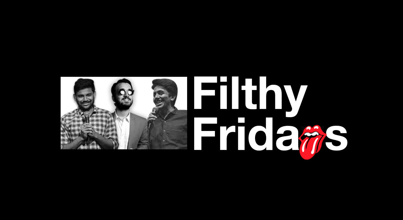 Filthy Fridays - The Late Night Show.