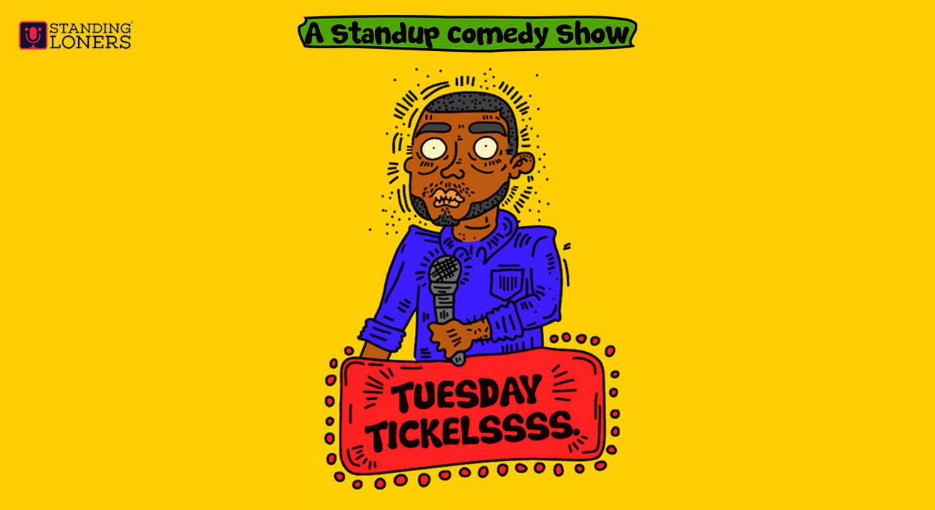 Tuesday Tickles - A comedy show.